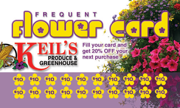Keil's Produce and Greenhouse Frequent Flower Card use this to save on spring garden flowers